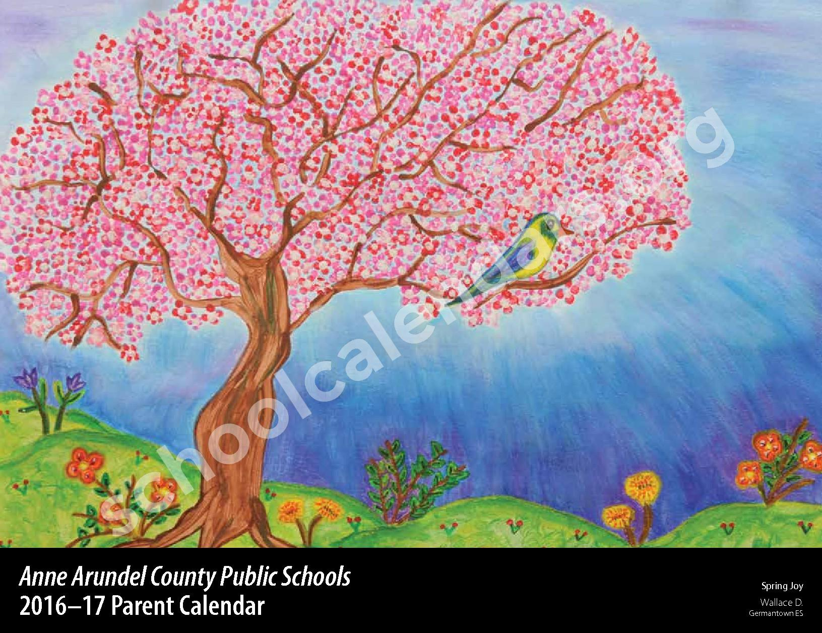 2016 - 2017 Parent Calendar – Anne Arundel County Public Schools – page 1